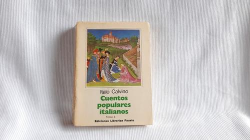 Cuentos Populares Italianos Tomo 2 Italo Calvino Fausto