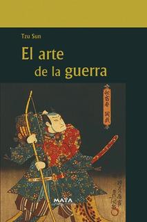 Libro. El Arte De La Guerra. Tzu Sun. Ed Mariscal. Maya