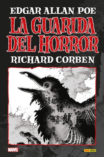 La Guarida Del Horror E. A. Poe - Richard Corben - Panini
