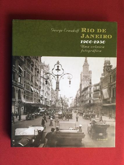 Livro - Rio De Janeiro: 1900-1930 - George E. - Seminovo
