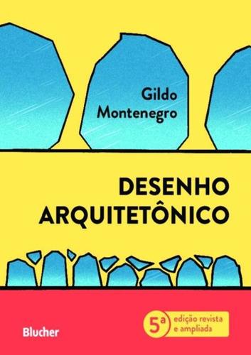 Imagem 1 de 1 de Desenho Arquitetonico - 5ª Edicao Revista E Ampliada