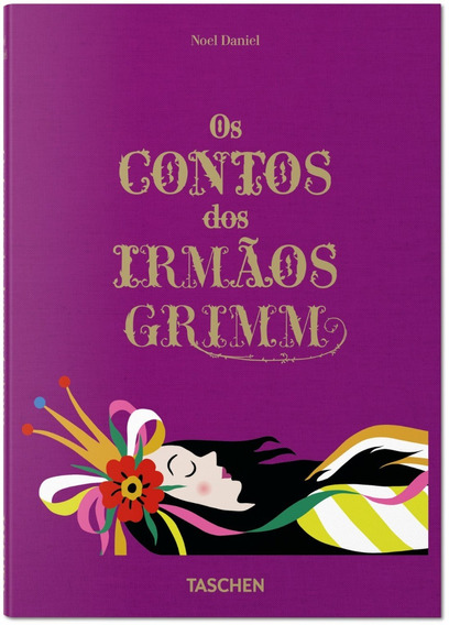 Livros Literatura Os Contos Dos Irmãos Grimm Noel D. Taschen