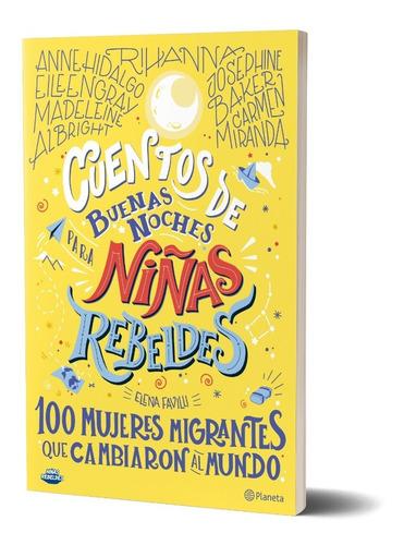 Imagen 1 de 5 de Cuentos De Buenas Noches Para Niñas Rebeldes 3