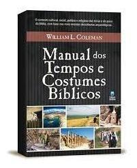 Manual Dos Tempos E Costumes Bíblicos