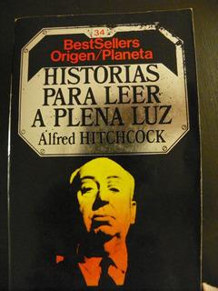 Historias Para Leer A Plena Luz. Alfred Hitchcock