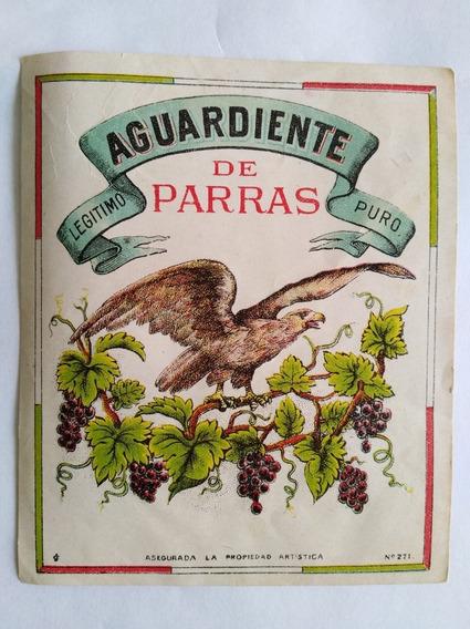 Etiqueta Antigua De Tequila, Mezcal Y Aguardiente, Lote De 3