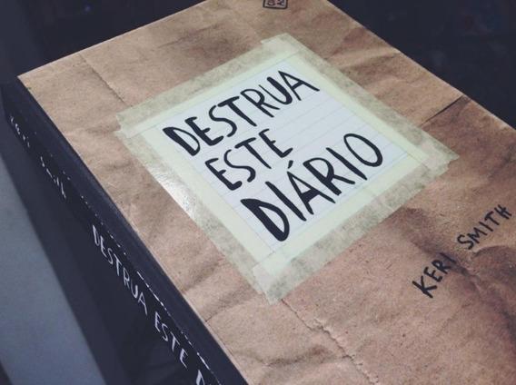 Livro Destrua Este Diario Keri Smit Novo
