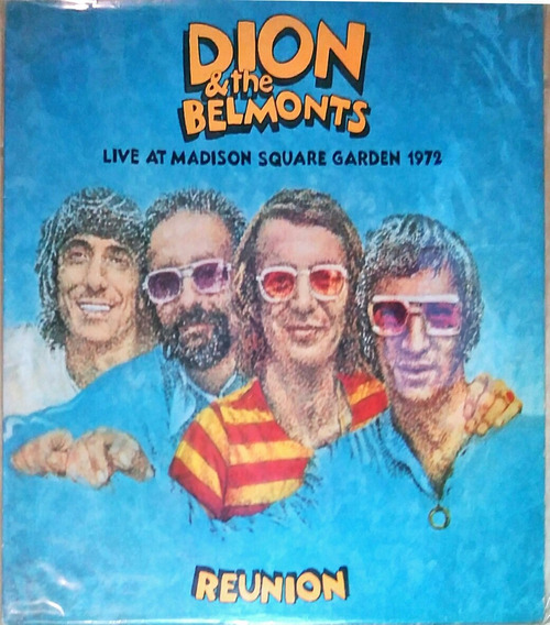 Disco Dion & The Belmonts Live At Madison Square Garden 1972