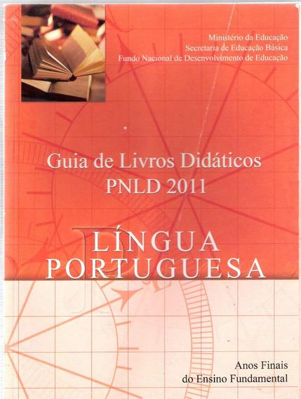 Guia Livro Didático Língua Portuguesa - Ministério Educação