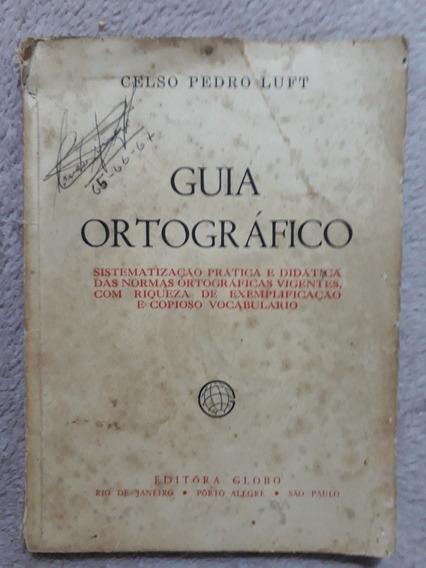 Guia Ortográfico Antigo Celso Pedro Luft 1964