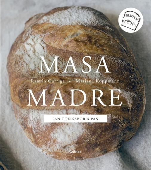 Libro Masa Madre - Ramón Garriga Y Mariana Koppmann
