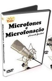 Curso De Sonorização - Microfones E Microfonação - Vol: 1