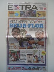 Jornal Extra Beija-flor Campeã Do Carnaval 2018 Com O Poster