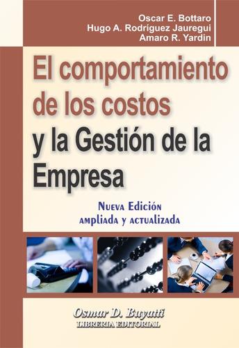 El Comportamiento De Los Costos Y La Gestion De La Empresa