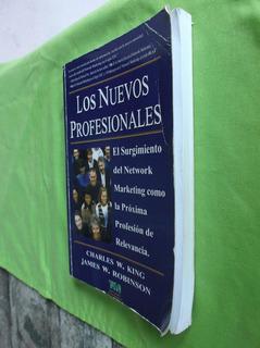 Libro ¡los Nuevos Profesionales! De Charles King. Original