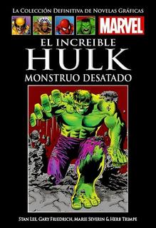 Col. Nov. Gráficas: El Increíble Hulk Monstruo Desatado (xi)