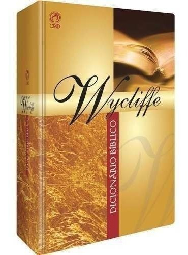 Dicionário Bíblico Wycliffe O Mais Completo Do Mercado