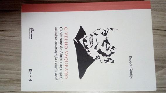 Livro O Velho Vaqueano - Capistrano De Abreu