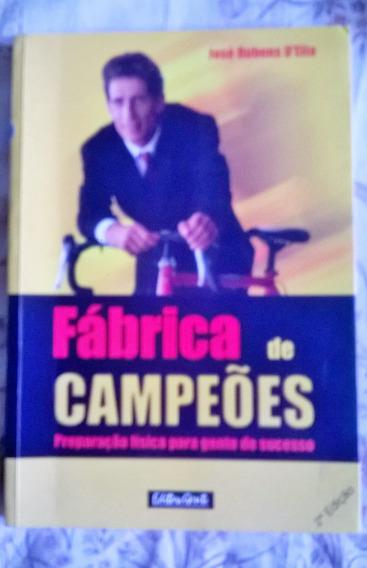 Livro: Fábrica De Campeões