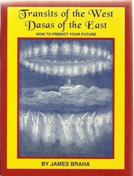 Transit Of The West Dasas Of The East James Braha Raro