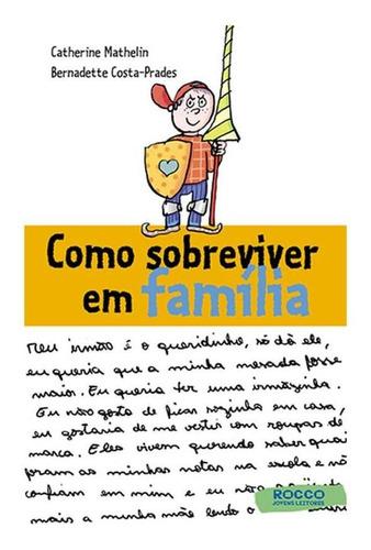 Imagem 1 de 1 de Como Sobreviver Em Família