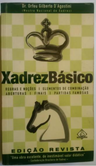 Livro Xadrez Básico - Dr. Orfeu Gilberto D´agostini