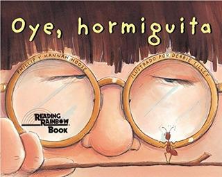 Libro : Oye, Hormiguita - Phillip Hoose - Hannah Hoose