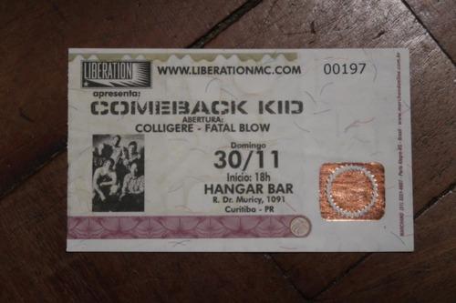 Ingresso Comeback Kid Hangar Bar Curitiba 2008