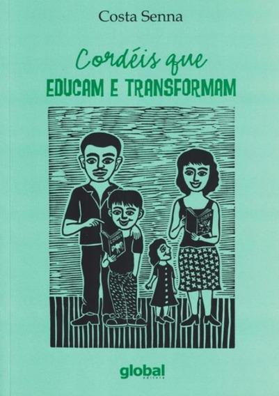Cordeis Que Educam E Transformam