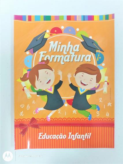 100 Kit Formatura Educação Infantil: Álbum, Diploma, Convite