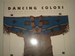 Livro Dancing Color - Importado - Lingua Inglesa