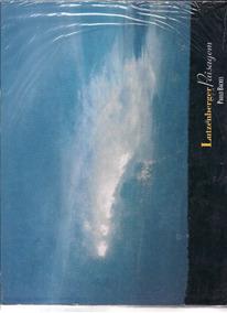 Livro Lutzenberger E A Paisagem