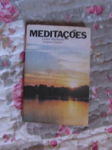 Meditações - Lauro Michielin (jaques Garnier)