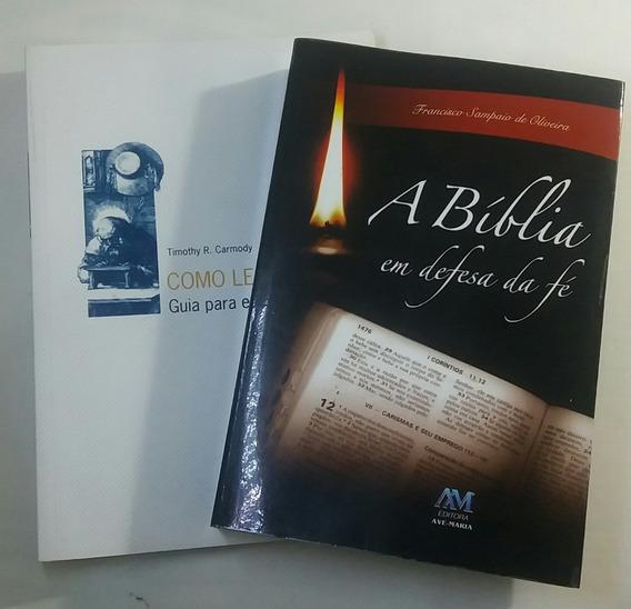 A Bíblia Em Defesa Da Fé E Como Ler A Bíblia Kit C/ 2 Livros