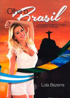 Olha O Brasil. Cibeles Ediciones