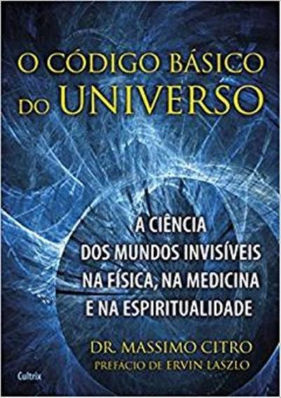 Codigo Basico Do Universo, O
