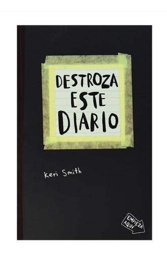 Destroza Este Diario - Keri Smith