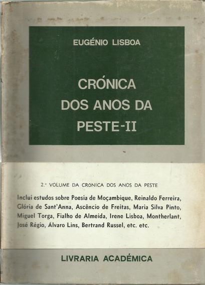 Crónica Dos Anos Da Peste 2 Eugênio Lisboa Raro Antigo