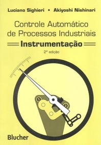 Controle Automatico De Processos Industriais Instrumentacao