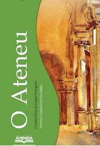 Livro O Ateneu - Raul Pompéia (novo!)