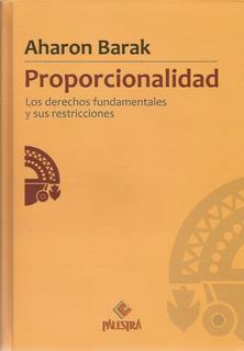 Proporcionalidad. Los Derechos Fundamentales Y Sus Restricc