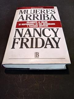 Mujeres Arriba - Nancy Friday + Mi Jardin Secreto