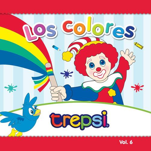 Cd Vol 6 Trepsi El Payaso Musica Infantil Niños Los Colores