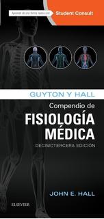 Envío Gratis. Guyton. Compendio De Fisiología Médica 13ed