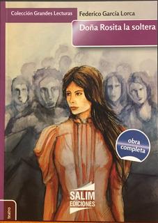 Doña Rosita La Soltera - Garcia Lorca -obra Completa - Salim