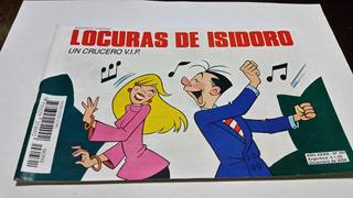Locuras De Isidoro 391 Un Crucero Vip Diciembre 2000....