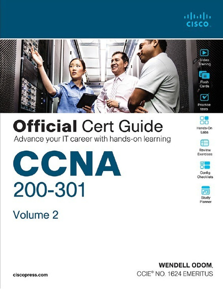 Cisco Ccna Routing And Switching 200-301 Official Guide V2