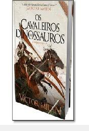 Os Cavaleiros Dos Dinossauros - Vol 2 Victor Milan