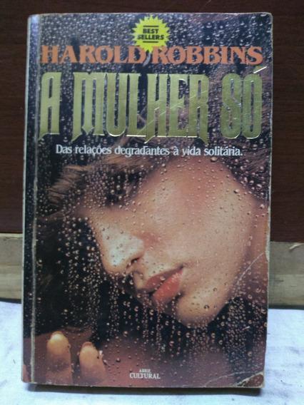 A Mulher Só Harold Robbins