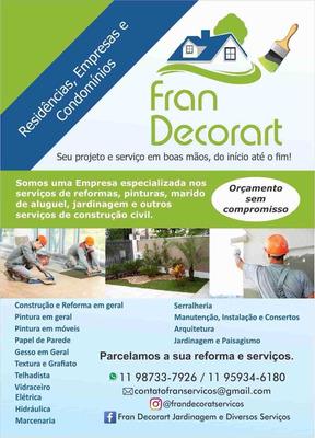 Fran Decorart Jardinagem E Serviços Diversos